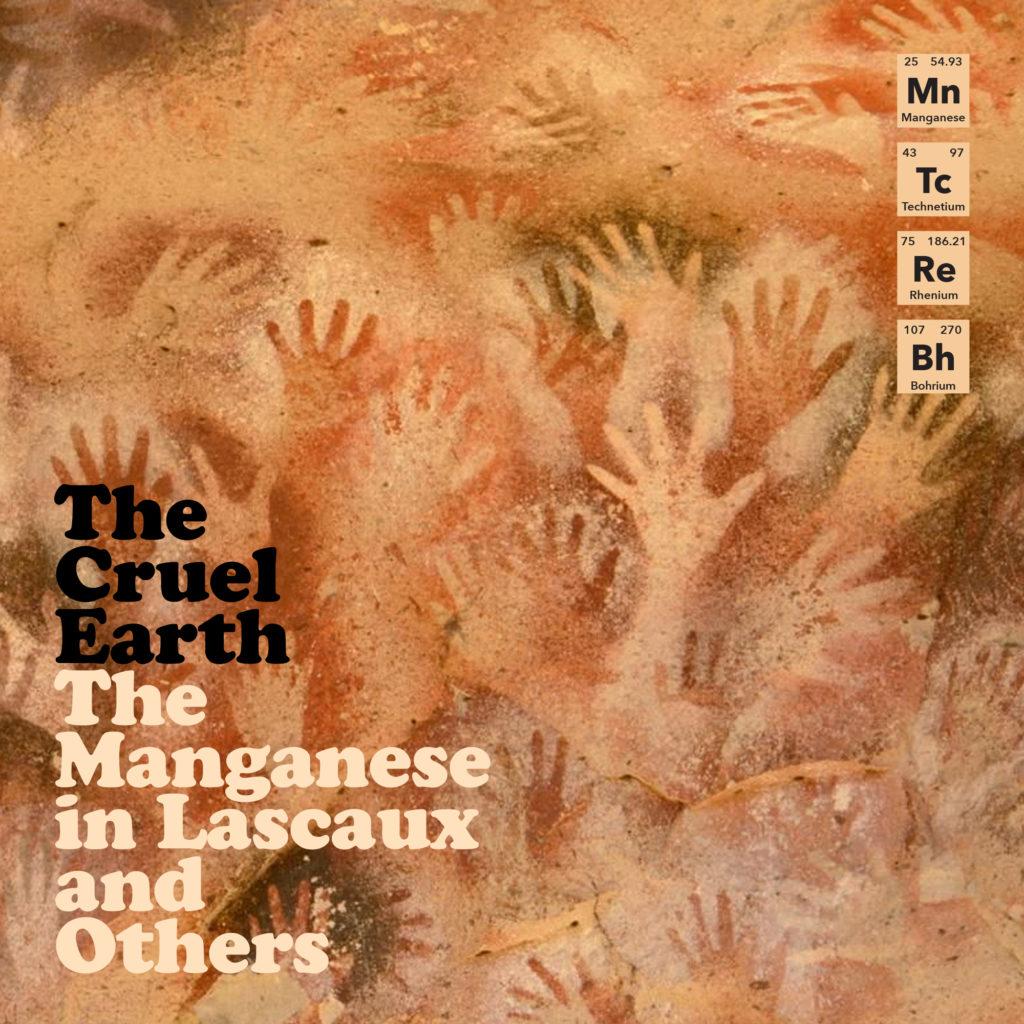 cruel earth manganese cover